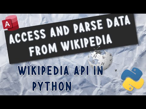 Access and Parse Data from Wikipedia with Wikipedia API in Python