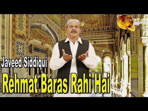 Rehmat Baras Rahi Hai | Hd Video Naat |  Javed Siddiqui | Naat