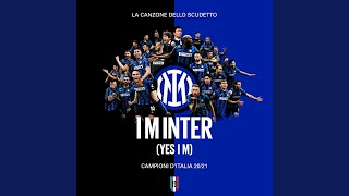 I M INTER (Yes I am) feat. Caterina (Official)
