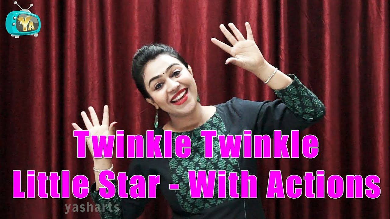 Twinkle Twinkle Little Star With Actions Nursery Rhymes With Actions For Kids Youtube