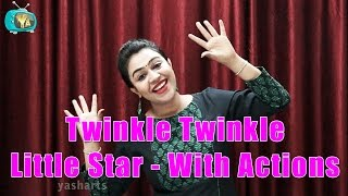 Twinkle Twinkle Little Star With Actions | Nursery Rhymes With Actions For Kids