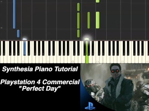 Piano Tutorial - Perfect Day (Playstation 4 Commercial) [Synthesia Piano Tutorial]