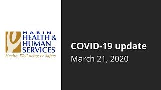 Marin County COVID-19 Status Update: March 21, 2020