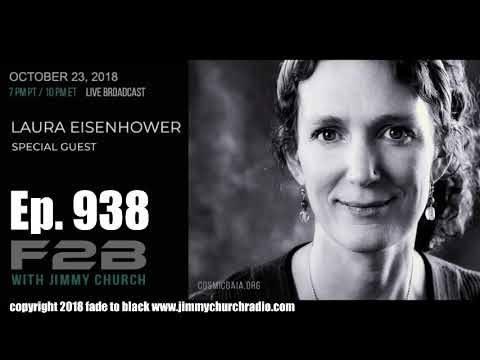 Ep. 938 FADE to BLACK Jimmy Church w/ Laura Eisenhower : Unity in the UFO Community : LIVE