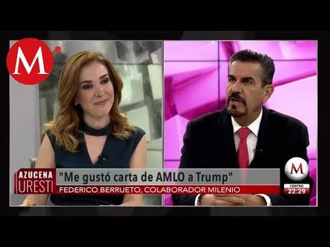 AMLO manda fuerte mensaje a Trump por aranceles, Federico Berrueto