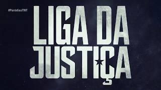 Baixar #ParodiasTNT: Liga da Justiça