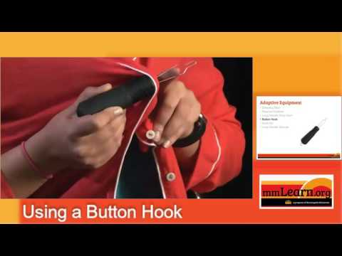 Adaptive Equipment: How To Use A Button Hook