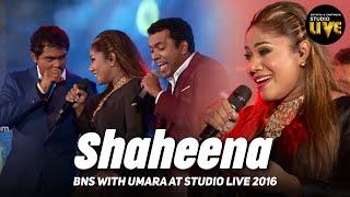 Shaheena (Studio Live 2016)