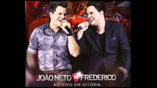 Baixar Músicas - DVD AO VIVO EM VITÓRIA - João Neto e Frederico
