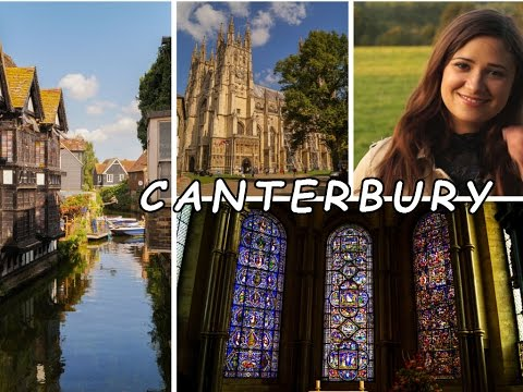 Top places not to miss in Canterbury England UK | Visiting Canterbury | Ireana