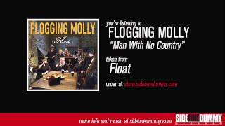 Flogging Molly - Man With No Country (Official Audio)