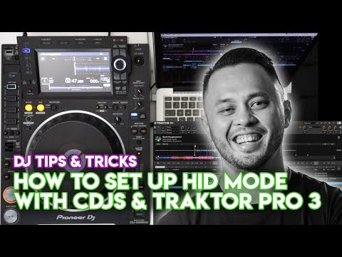 How To Set Up HID Mode With CDJs & Traktor Pro 3 - DJ Tips & Tricks