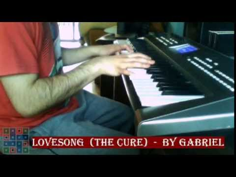The Cure - Lovesong (keyboard cover)