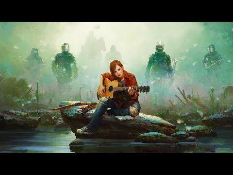 The Last of Us 2 Ellie and Joel's Song (PSX 2017) (Lyrics)