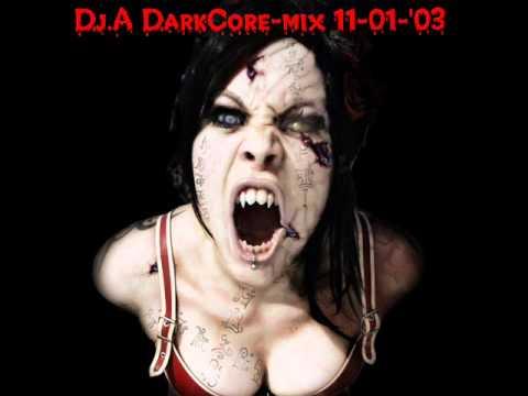 Dj.A. - DarkCore-mix IV (11-01-2003)