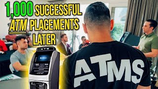 """""""ATM BUSINESS"""" OVER 1,000 SUCCESSFUL ATM PLACEMENTS LATER"""