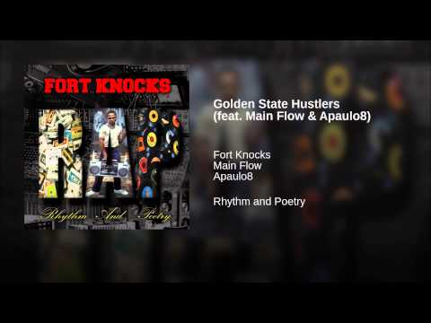 Golden State Hustlers (feat. Main Flow & Apaulo8)