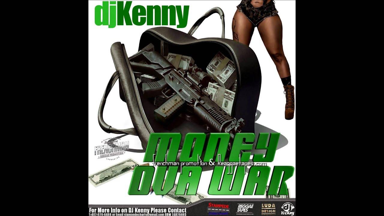 DJ KENNY MONEY OVA WAR REGGAE DANCEHALL MIX OCT 2014