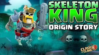 How the Immortal Barbarian King Died and Became the Skeleton King! Clash of Clans Origin Story 2019!