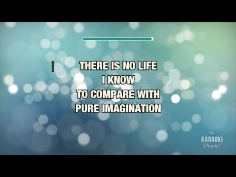 Pure Imagination in the style of Willy Wonka And The Chocolate Factory | Karaoke with Lyrics
