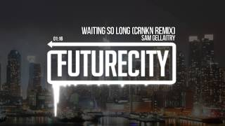 Sam Gellaitry - Waiting So Long (CRNKN Remix)