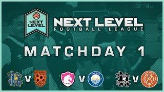 matchday 1 highlights next level football league