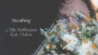 Download Lagu Ben Böhmer, Nils Hoffmann & Malou - Breathing Terbaru
