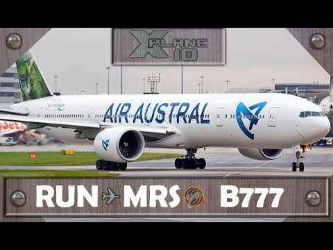 X-Plane 10.50 | St. Dennis [RUN] to Marsella [MRS] | REU945 | B777 [IVAO]
