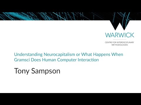 Understanding Neurocapitalism | Tony Sampson | #CIMStreams