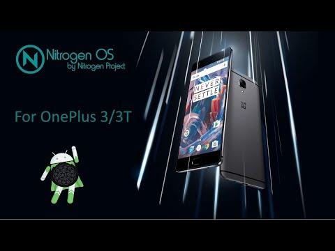 Nitrogen [Oreo|Android 8.1] For OnePlus 3/3T (Rain)