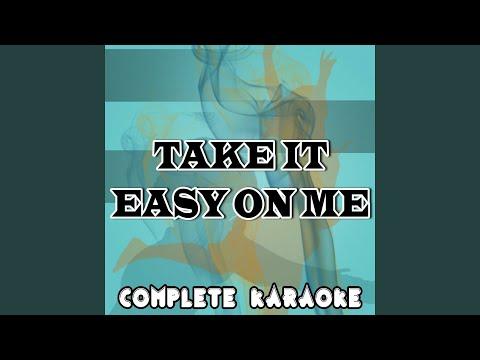 Take It Easy On Me (Karaoke Version) (Originally Performed By Robin Thicke)