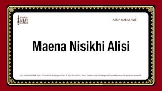 Maena Nisikhi Alisi