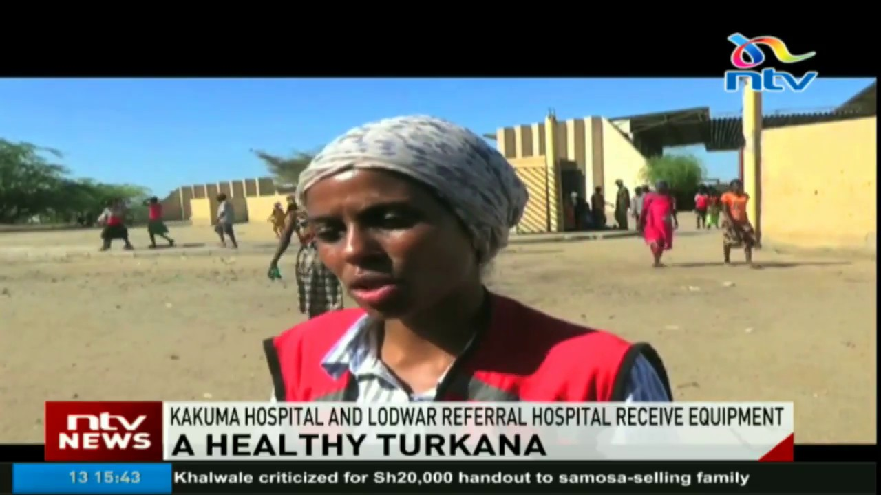 Kakuma hospital and Lodwar referral hospital to receive equipment
