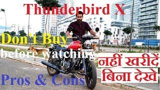 Royal Enfield Thunderbird X   नहीं खरीदें बिना देखे   Don't Buy before watching   Ownership Review