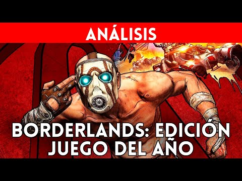 VIDEOANÁLISIS BORDERLANDS GOTY Edición juego del año (PS4, Xbox One, PC) Una buena REMASTERIZACIÓN