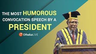 ঢাকা ইউনিভার্সিটির ৫১তম সমাবর্তনে মহামান্য রাষ্ট্রপতি আব্দুল হামিদ এর মজার বক্তব্য - Exclusive HD