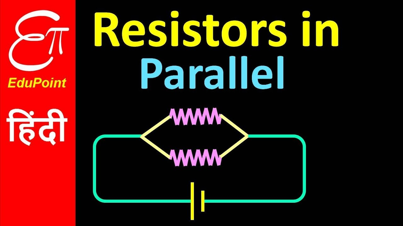 Resistors In Parallel Combination Hindi Youtube What Is The Equivalent Resistance Of Five Circuit