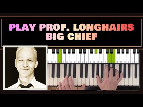 How to play Big Chief (Prof. Longhair) Piano Tutorial Eb (orig.)