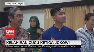 Anak Gibran Lahir, Presiden Jokowi Kini Punya 3 Cucu