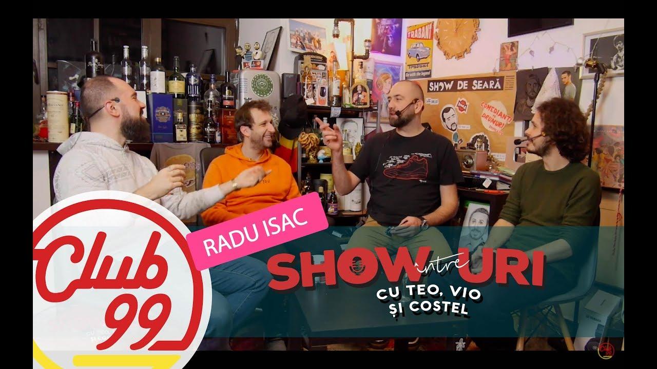 Podcast #304 | cu Radu Isac | Între showuri cu Teo, Vio și Costel