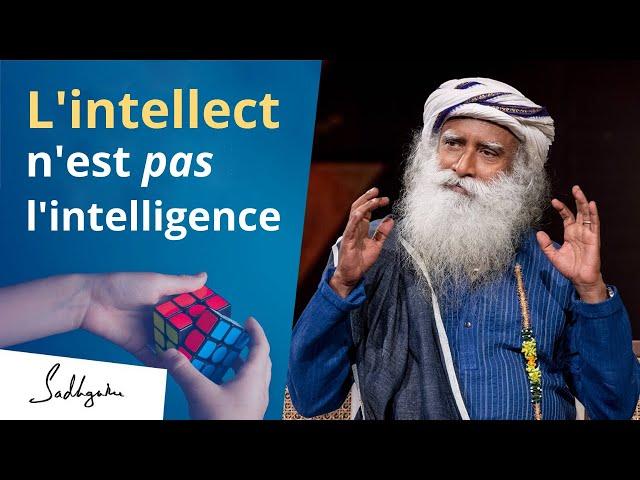 Qu'est-ce que la véritable intelligence ? | Sadhguru Français