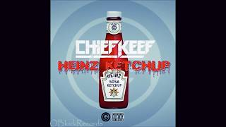 Chief Keef Heinz Ketchup Prod. By Dolan Beats.mp3