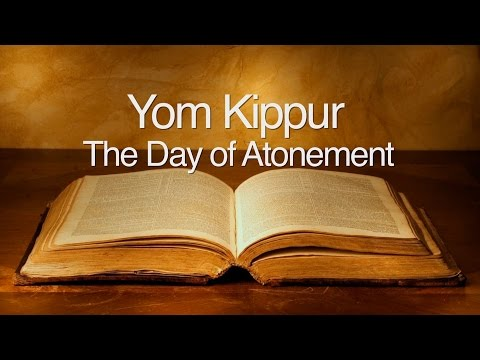 Yom Kippur: The Day of Atonement