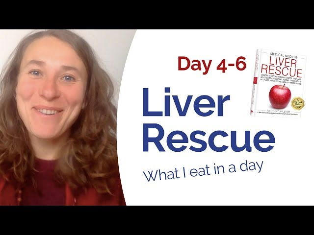 "Liver Rescue - Day 4-6 ""What I eat in a day"""