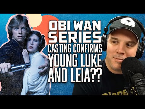 Obi-Wan Series Casting Call Confirms Young Luke & Leia??! - SEN LIVE #183 from YouTube · Duration:  2 hours 7 minutes 33 seconds