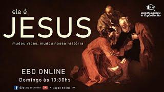 EBD ONLINE - Ele é Jesus
