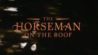 Le hussard sur le toit, 1995, trailer