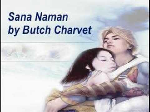 Butch Charvet - Sana Naman