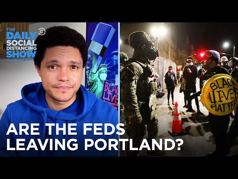are-the-secret-police-finally-pulling-out-of-portland?- -the-daily-social-distancing-show