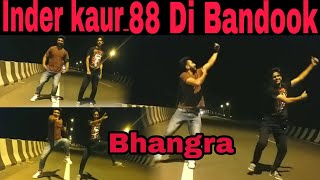 Most Viral Bhangra | Inder Kaur | 88 di Bandook | Bhangra Mechanics
